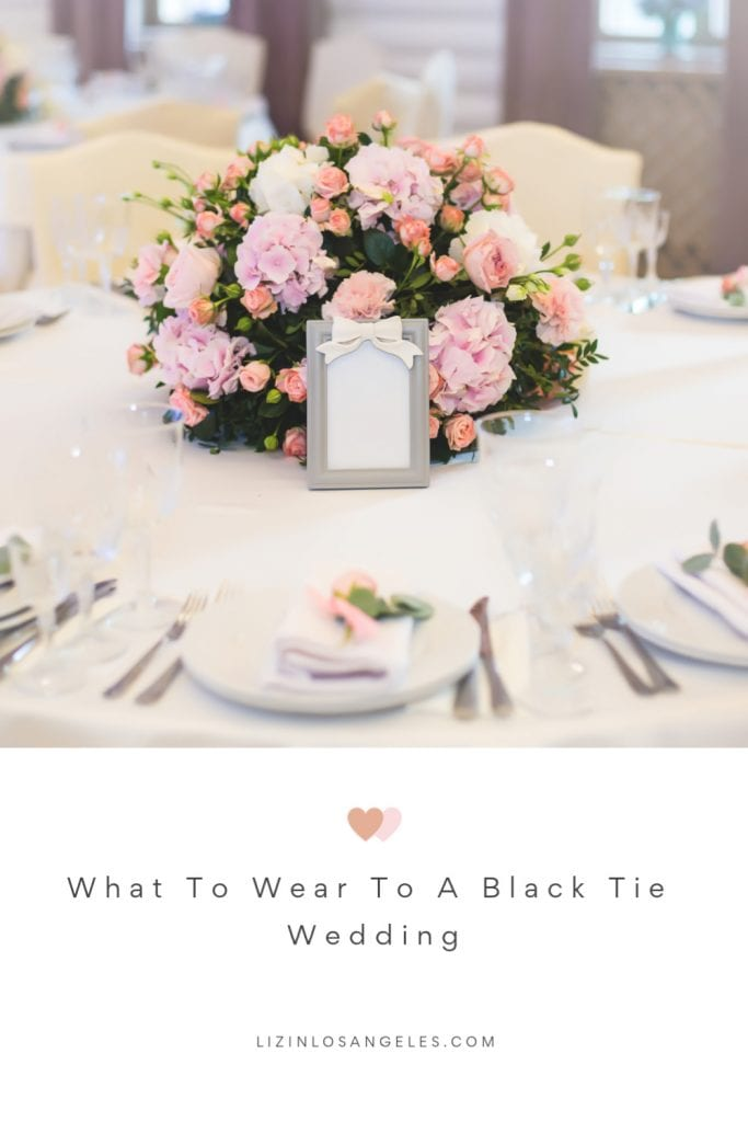 What To Wear To A Black Tie Wedding, A blog post by Liz in Los Angeles, an image of a wedding guest table