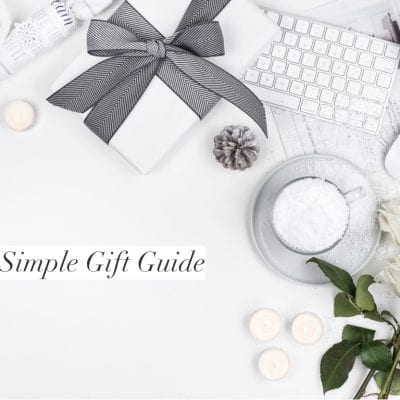 A Simple Holiday Gift Guide