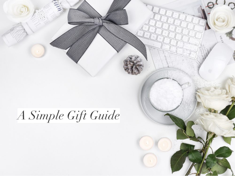 A Simple Gift Guide