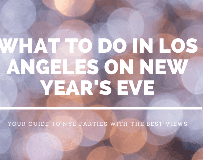 What To Do on New Year's Eve in Los Angeles
