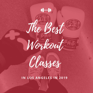 Best Workout Classes in Los Angeles by Liz in Los Angeles, Los Angele Lifestyle Blogger