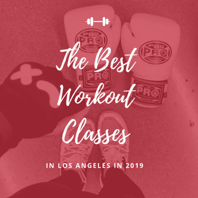 Best Workout Classes in Los Angeles in 2019