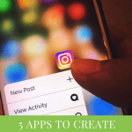 Five Apps to Create Epic Instastories by Liz in Los Angeles, Los Angeles Lifestyle Blogger