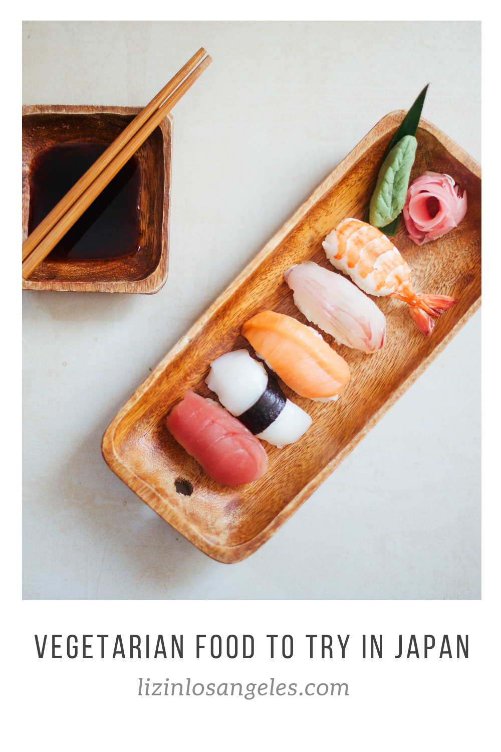 Vegetarian Food to Try in Japan, a blog post by Liz in Los Angeles, Los Angeles Lifestyle Blogger, an image of sushi