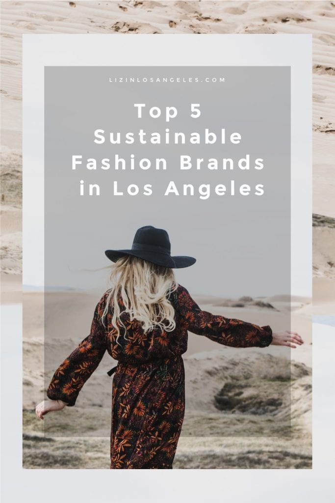 Top 5 Sustainable Fashion Brands in Los Angeles by Liz in Los Angeles, Lifestyle Blogger, an image of a graphic and a blond woman wearing a black hat in a brown dress