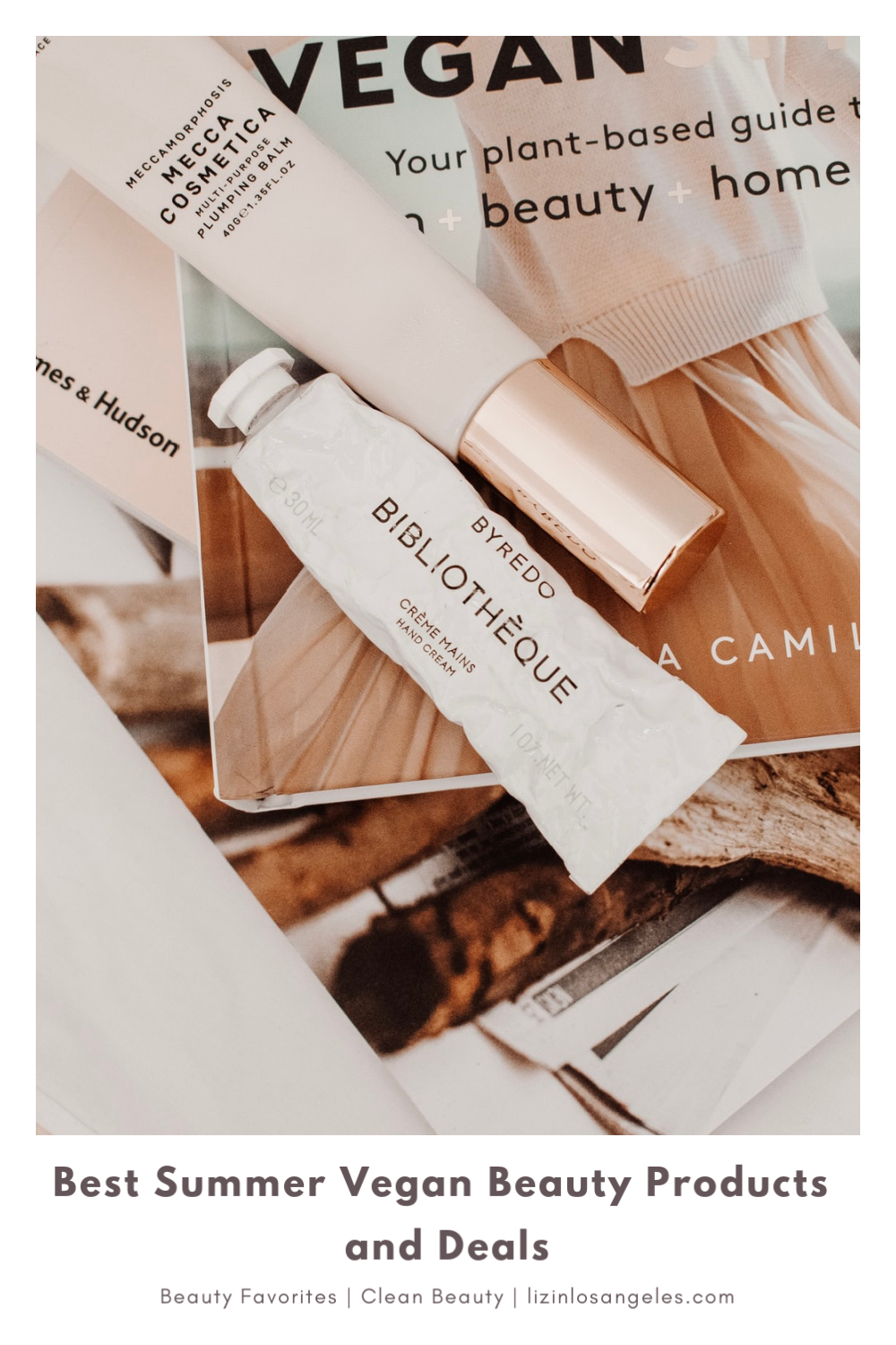 Best Summer Vegan Beauty Products and Deals, a blog post by Liz in Los Angeles, Los Angeles Lifestyle Blogger, an image of vegan beauty products