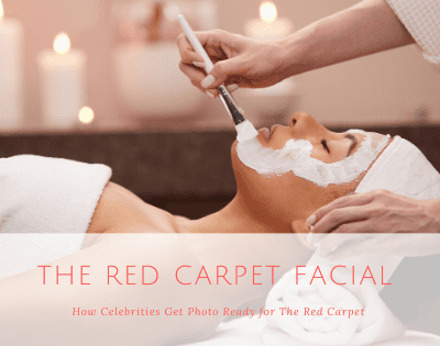 The Red Carpet Facial: How Celebs Get Ready for Award Season