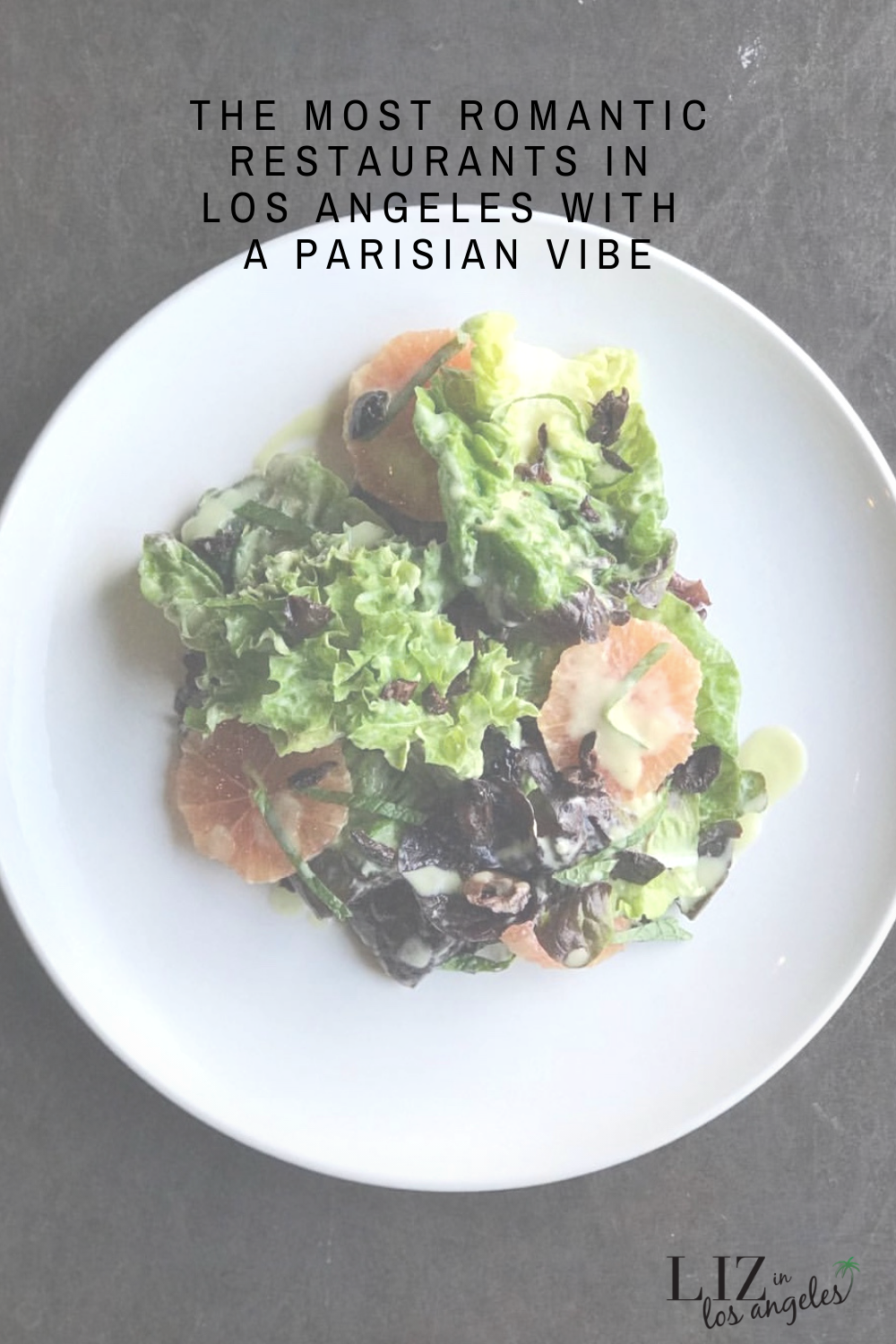 Most Romantic Restaurant in Los Angeles with a Parisian Vibe, a blog post by Liz in Los Angeles, Los Angeles Lifestyle Blogger: an image of French food