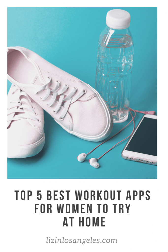 Top 5 Best Workout Apps for Women to Try at Home, a blog post by Liz in Los Angeles: image of sneakers and workout equipments