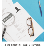 5 Essential Job Hunting Tips During COVID-19, a blog post by Liz in Los Angeles, Los Angeles Lifestyle Blogger: an image of a resume and glasses