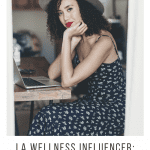 LA Wellness Influencer: Millana Snow, a blog post by Liz in Los Angeles, Los Angeles Lifestyle Blogger: an image of a brunette woman in a hat
