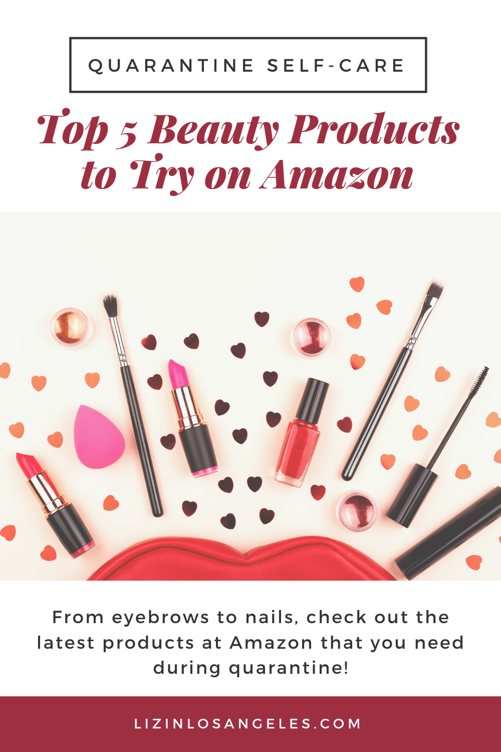 Top 5 Beauty Products to Try on Amazon, a blog post by Liz in Los Angeles, Los Angeles Lifestyle Blogger: an image of beauty products