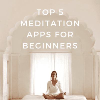 Self Quarantine Essentials: Top 5 Meditation Apps for Beginners