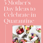 5 Mother's Day Ideas to Celebrate in Quarantine, a blog post by Liz in Los Angeles: an image of cake