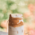 Recipe for Whipped Coffee, by Liz in Los Angeles, Los Angeles Lifestyle Blogger, an image of whipped coffee