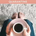 How My Life Has Changed Since Coronavirus Quarantine, a blog post by Liz in Los Angeles, Los Angeles Lifestyle Blogger: an image of a woman holding coffee