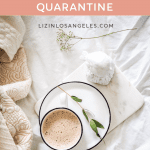 How My Life Has Changed Since Coronavirus Quarantine, a blog post by Liz in Los Angeles, Los Angeles Lifestyle Blogger: an image of coffee