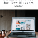 5 Biggest Blogging Mistakes to Avoid that New Bloggers Make, a blog post by Liz in Los Angeles, Los Angeles Lifestyle Blogger: an image of a laptop