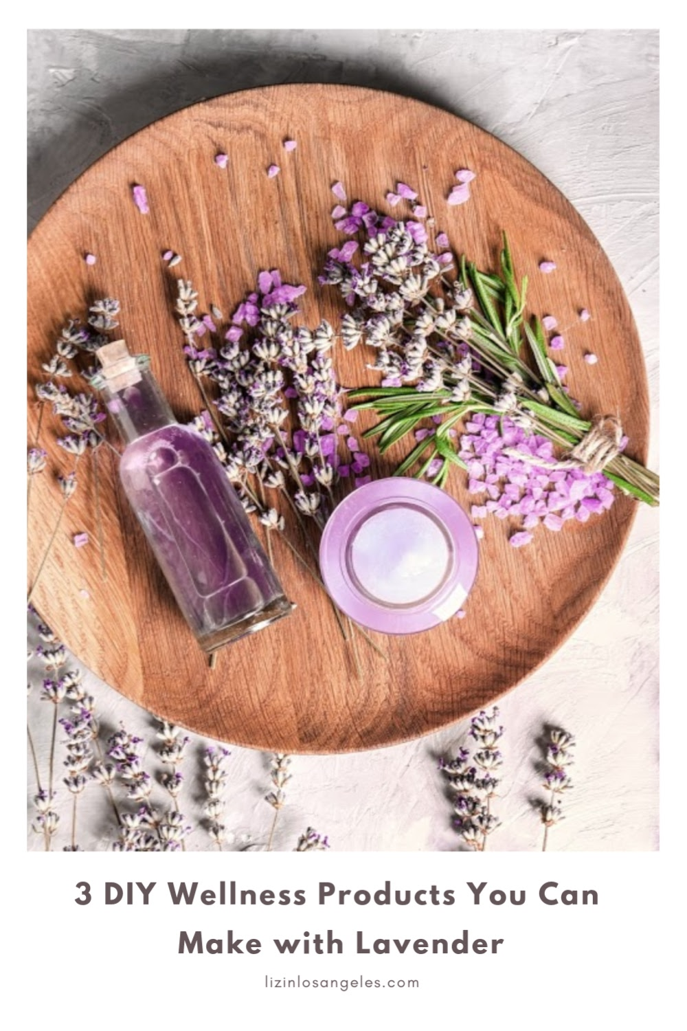 Lavender Uses: 5 DIY Wellness Products You Can Make with Lavender, a blog post by Liz in Los Angeles, Los Angeles Lifestyle Blogger, an image of lavender i