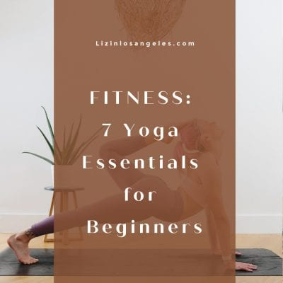 Fitness: 7 Yoga Essentials for Beginners You Will Love