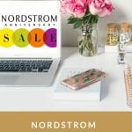 The Ultimate Nordstrom Giveaway, a blog post by Liz in Los Angeles, Los Angeles Lifestyle Blogger, an image of Nordstrom Anniversary Sale on a laptop next to flowers and an iPhone