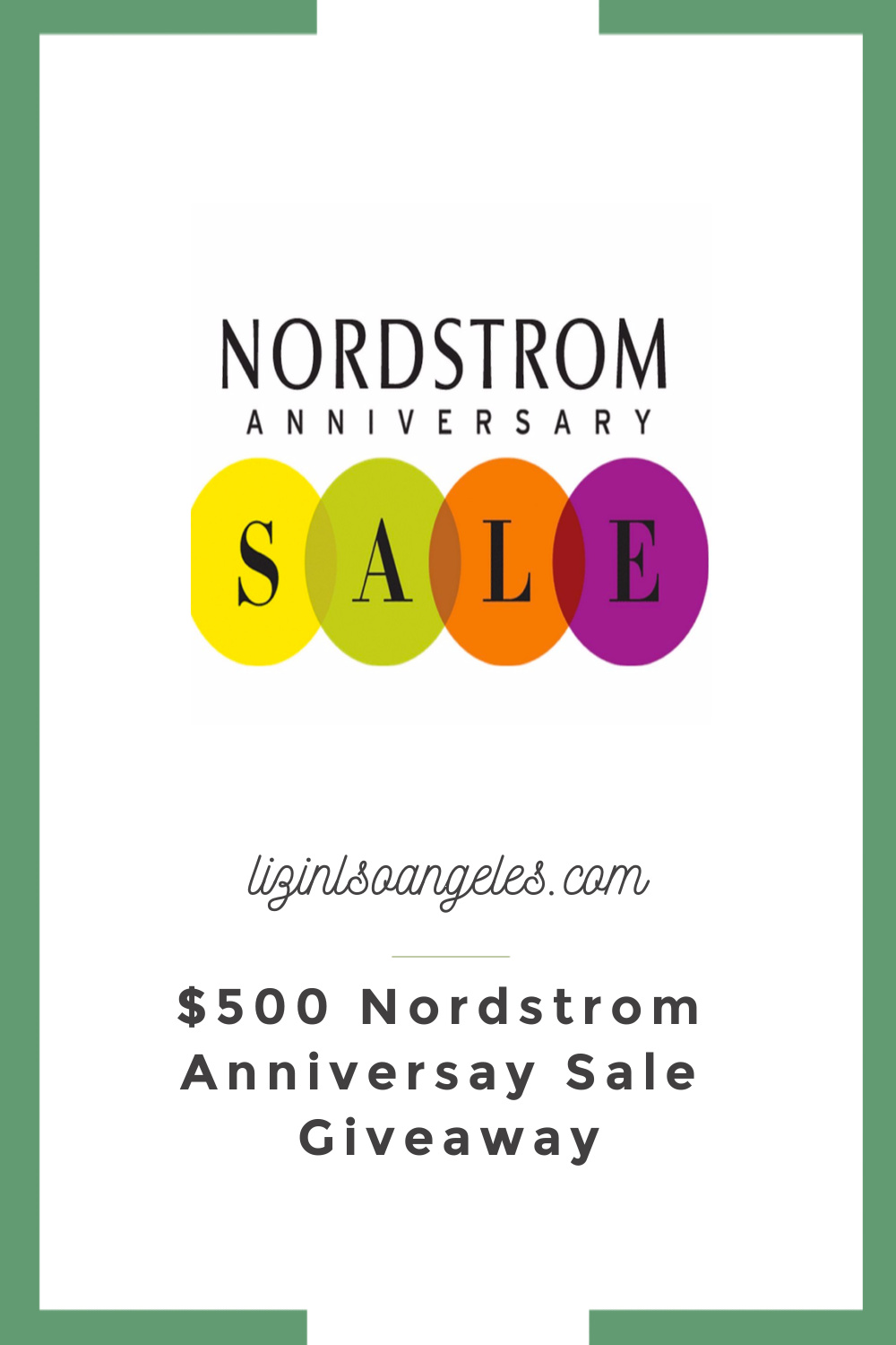 The Ultimate Nordstrom Giveaway, a blog post by Liz in Los Angeles, Los Angeles Lifestyle Blogger, an image of Nordstrom Anniversary Sale