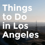 Top 7 Things to Do in Los Angeles in September, a blog post by Liz in Los Angeles, an image of Los Angeles
