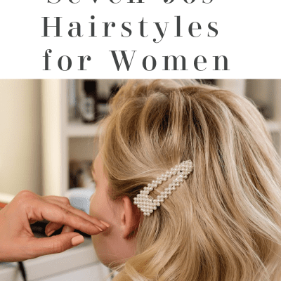 Fall Hairstyles: Seven 90s Hairstyles for Women You Need to Try Now