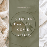 5 Tips to Deal with COVID Anxiety, a blog post by Liz in Los Angeles, top Los Angeles lifestyle blogger: an image of latte