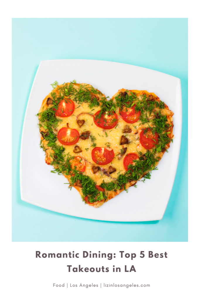 Top 5 Best Takeouts in LA, a blog post by Liz in Los Angeles, top Los Angeles blogger, an image of a pizza shaped like heart for Valentine's Day